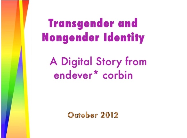 Transgender and Nongender Identity: A Youth Digital Story